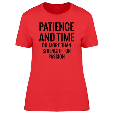 Patience And Time Quote Tee Men s Image by Shutterstock