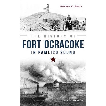The History of Fort Ocracoke in Pamlico Sound - Halloween In Fort Collins 2017