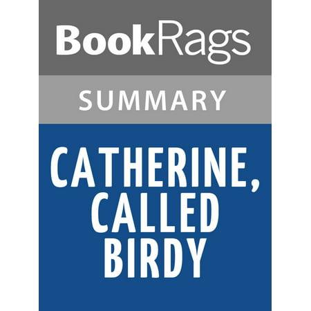 Catherine, Called Birdy by Karen Cushman Summary & Study Guide -