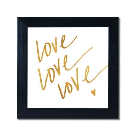 Love Love Love Metallic Gold Foil Black Framed 12x12 Art Print