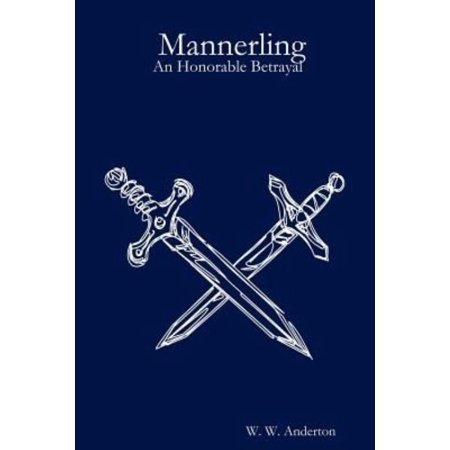 Mannerling:An Honorable Betrayal - image 1 of 1