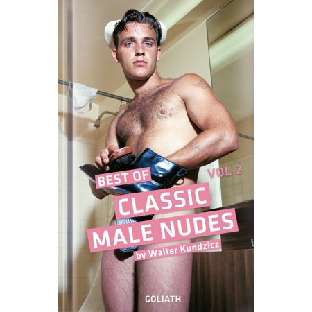 Classic Male Nudes - Best of, volume 2 - eBook