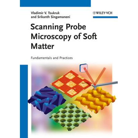 Scanning Probe Microscopy of Soft Matter - eBook