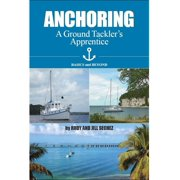 Anchoring: A Ground Tackler's Apprentice