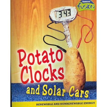 Potato Clocks and Solar Cars