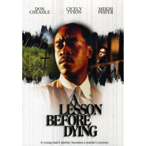 LESSON BEFORE DYING (DVD/ST/CAST BIOS&FILMOGRAPHIES/SCENE ACCESS)