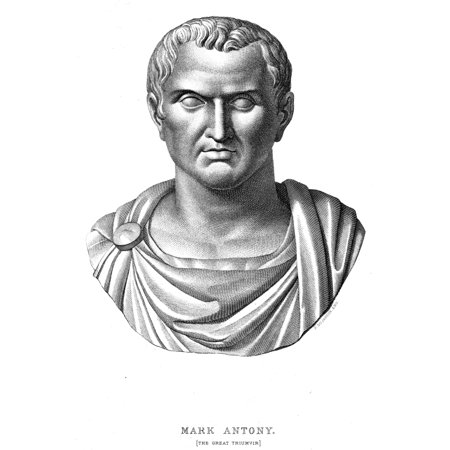 Marcus Antonius (83-30 BC) Nroman Orator Triumvir And Soldier Steel Engraving Late 19Th Century After An Antique Bust Rolled Canvas Art -  (18 x 24)