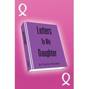 Letters to My Daughter - eBook