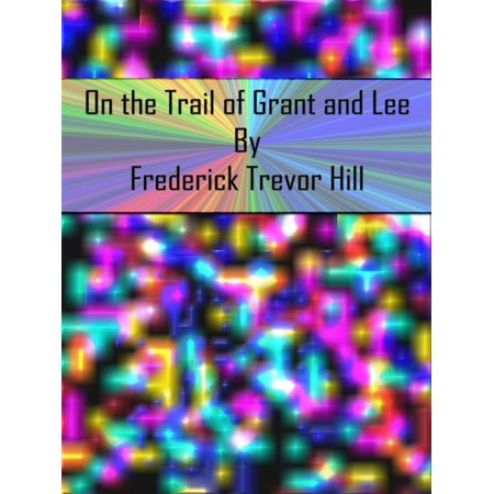 Grant Lee Buffalo - On the Trail of Grant and Lee - eBook