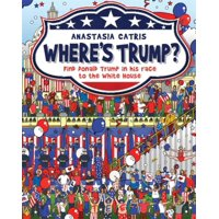 Where's Trump? : Find Donald Trump in his race to the White House