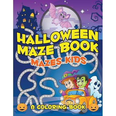 Halloween Maze Book : Mazes Kids