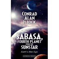 Sabasa, Fourth Planet from the Sunstar : Earth's Alter Ego