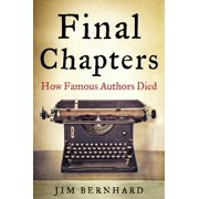 Final Chapters : How Famous Authors Died
