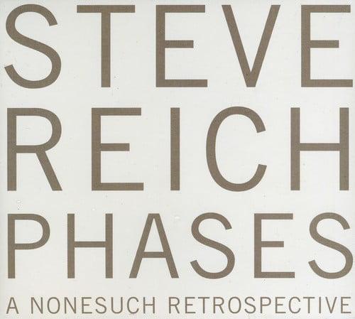 Steve Reich - Steve Reich: Phases [CD]