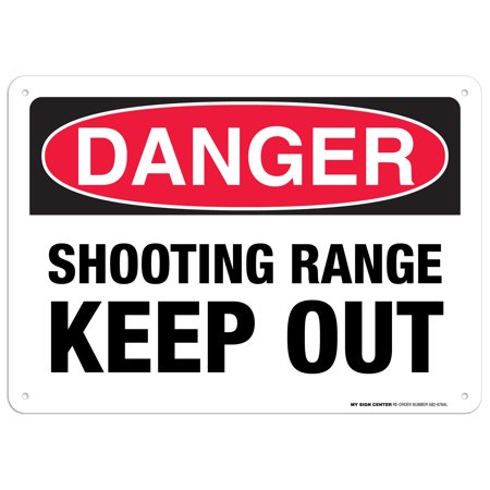 Danger Shooting Range Keep Out Sign - 10