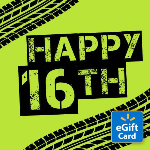 Happy 16th Birthday Walmart eGift Card