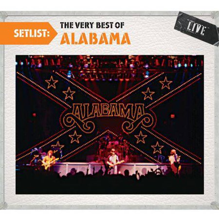 Setlist: The Very Best Of Alabama - Live