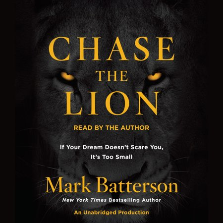 Chase the Lion : If Your Dream Doesn't Scare You, It's Too Small (Not Too Scary Halloween Movies Adults)