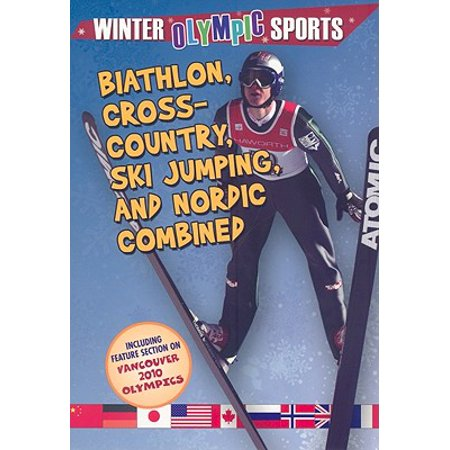 Biathlon, Cross Country, Ski Jumping, and Nordic Combined ()