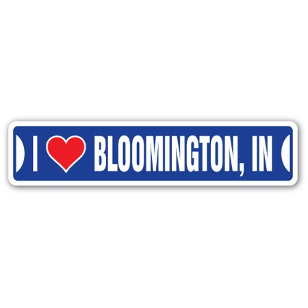 City Of Bloomington Jobs (I LOVE BLOOMINGTON, INDIANA Street Sign in city state us wall road décor)