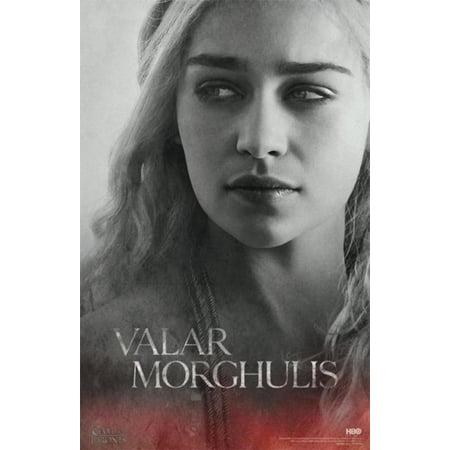 Game Of Thrones Valar Morghulis Daenerys Targaryen Hbo Tv Series Poster   24X36