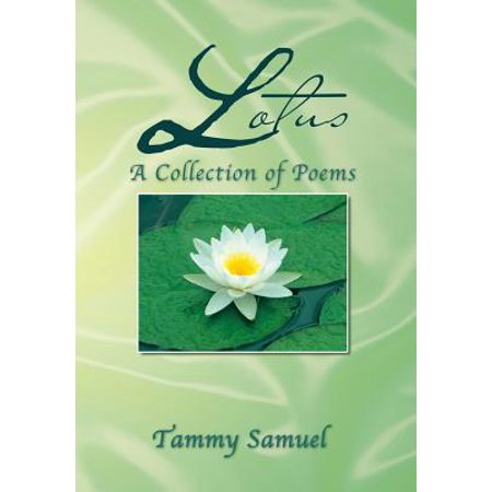 Lotus A Collection Of Poems A Collection Of Poems Walmart