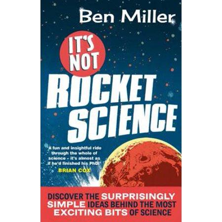 It's Not Rocket Science -