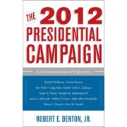 The 2012 Presidential Campaign - eBook