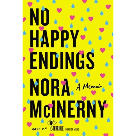 No Happy Endings : A Memoir](Halloween Happy Endings)