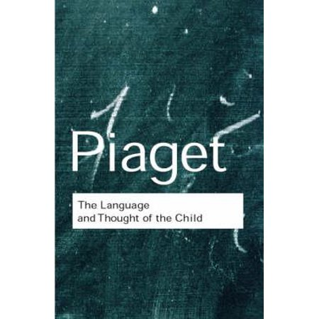 The Language and Thought of the Child (The Language And Thought Of The Child)