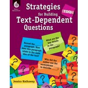 Tdqs: Strategies for Building Text-Dependent Questions : Strategies for Building Text-Dependent Questions