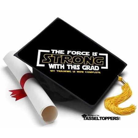 The Force is Strong Grad Cap Tassel Topper - Graduation Cap Decorations, Grad Cap Decorating Kit