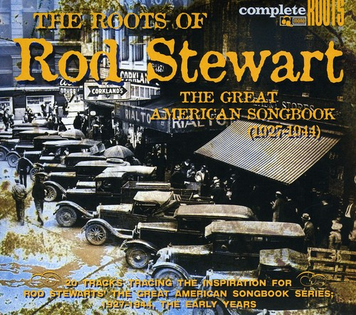 Image of The Roots Of Rod Stewart's Great American Songbook, Vol. 1
