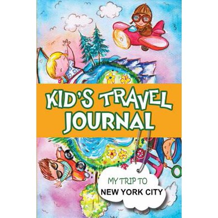 City Kids (Kids Travel Journal : My Trip to New York)
