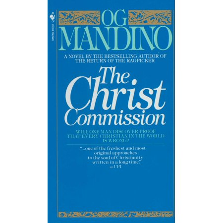 The Christ Commission : Will One Man Discover Proof That Every Christian in the World Is Wrong?