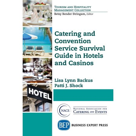 Catering And Convention Service Survival Guide In Hotels And Casinos  Paperback