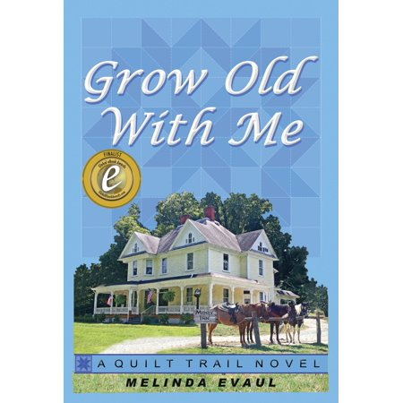 Grow Old With Me - eBook -