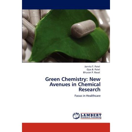 Green Chemistry : New Avenues in Chemical