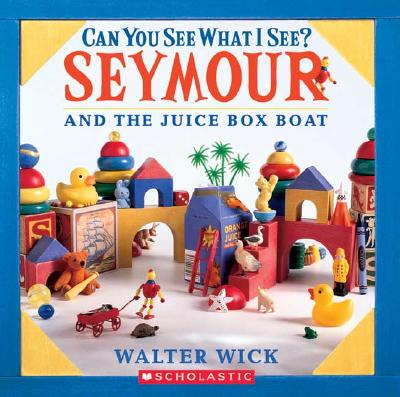Can You See What I See? Seymour and the Juice Box Boat : Picture Puzzles to Search and Solve