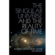 The Singular Universe and the Reality of Time - eBook