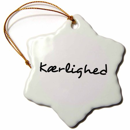 3dRose Kaerlighed, word for Love in Danish romantic world language black text, Snowflake Ornament, Porcelain, 3-inch