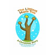 The Littlest Maple Tree: A Christmas Story - eBook