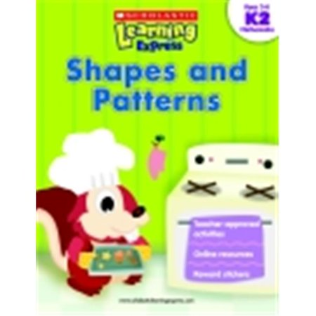 Scholastic Learning Express Shapes And Patterns, Grades K-2](Learning Express Miami)