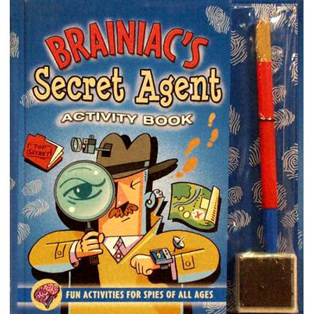 Brainiac's Secret Agent Activity Book : Fun Activities for Spies of All Ages