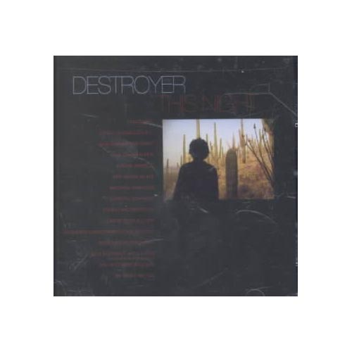 Destroyer: Daniel Bejar (vocals, acoustic & electric guitars, whistle, keyboards, synthesizer, percussion); Nicholas Bragg (guitar, E-bow, trumpet, piano, organ, cymbals); Chris Frey (E-bow, keyboards, bass, background vocals); Fisher Rose (violin, piano, synthesizer, vibraphone, drums, percussion).