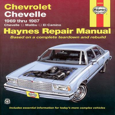 Chevrolet Chevelle, Malibu and El Camino : 1969 Thru 1987