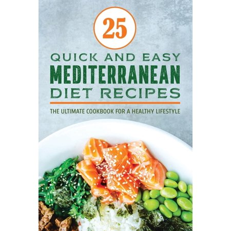 High Nutrition Cookbook: Mediterranean Diet Recipes Cookbook: The Ultimate and Definitive Weight Loss Technique with Top 25 Fresh, Fast and Easy Recipes (Paperback)