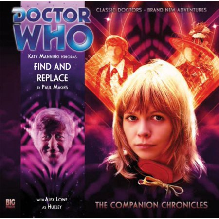Find and Replace (Doctor Who: The Companion Chronicles) (Audio