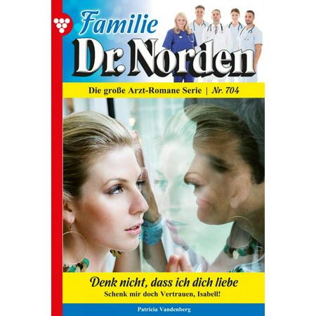 Familie Dr. Norden 704 – Arztroman - eBook (Familie Sonnenbrille)