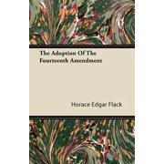 The Adoption of the Fourteenth Amendment - eBook
